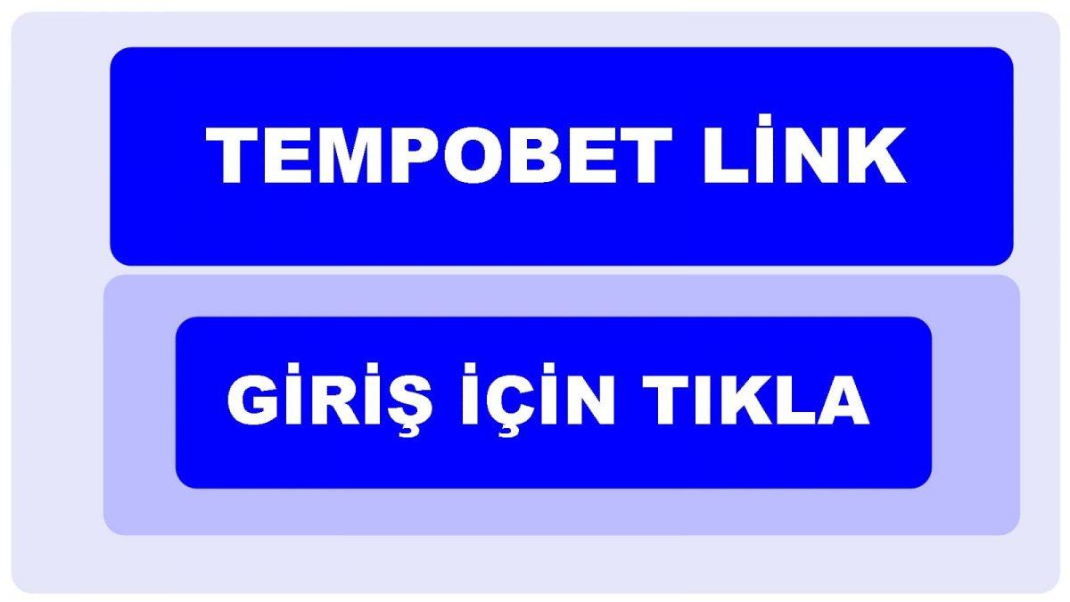 Tempobet Giris